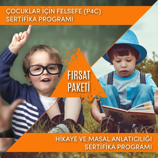 (P4C Çocuklar için Felsefe & Hikaye ve Masal Anlatıcılığı) Fırsat Paketi